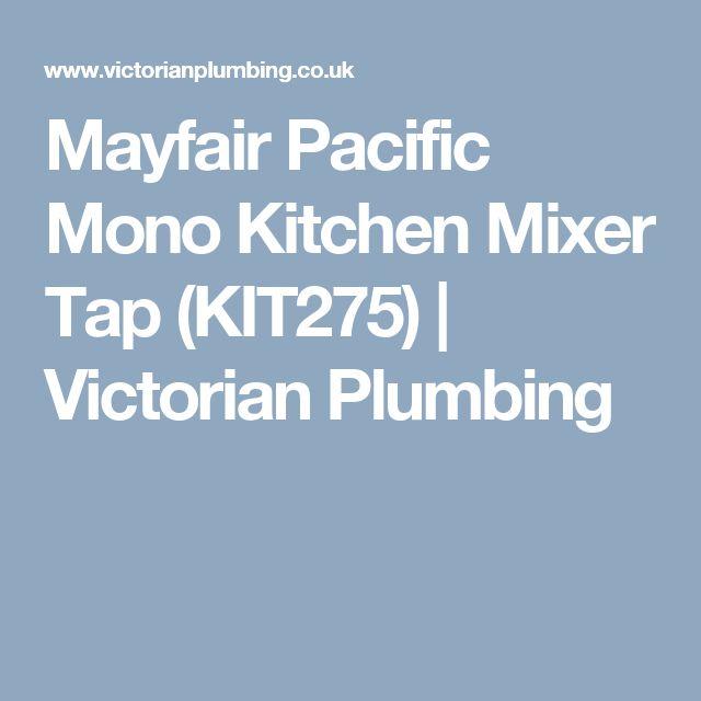 Mayfair Pacific Mono Kitchen Mixer Tap