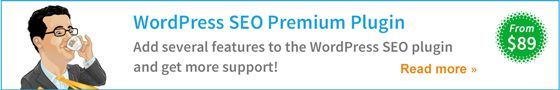 Check out our WordPress SEO Premium plugin