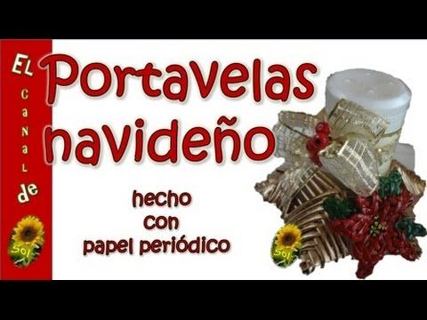 Portavelas navideño hecho con papel periódico - Christmas candle holder made with newspaper - YouTube