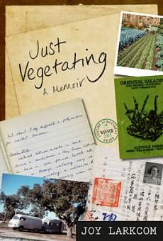 Just Vegetating by Joy Larkcom