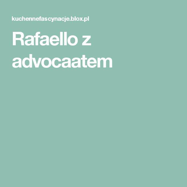 Rafaello z advocaatem
