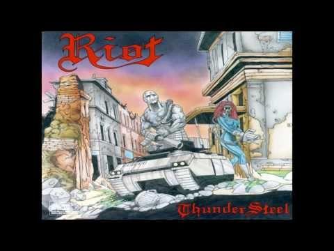Riot - Thundersteel (1988) [Full Album]