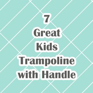 7 Great Kids Trampoline with Handle