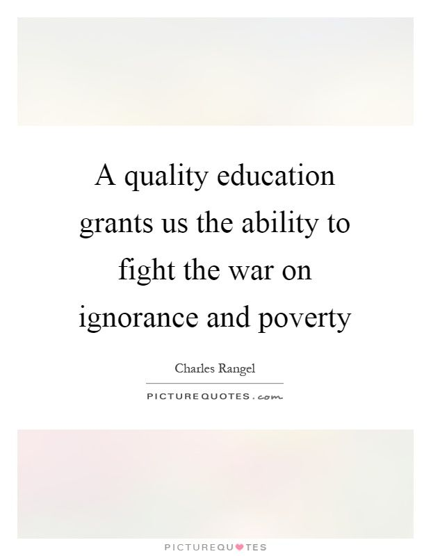 Quotes About Poverty And Education : quotes, about, poverty, education, Quality, Education, Grants, Ability, Fight, Ignorance, Poverty., Picture, Quotes., Grants,, Poverty, Quotes,, Quotes