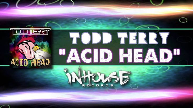 Todd Terry - Acid Head (Video Edit)