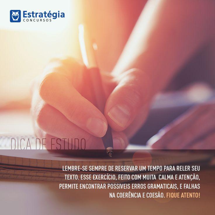 Leia atentamente todo seu texto pelo menos duas vezes após escrevê-lo. Pode ser a chance de corrigir algo que passou. ;) #estudos #concursos #concurseiros #foco #determinacao #estrategia
