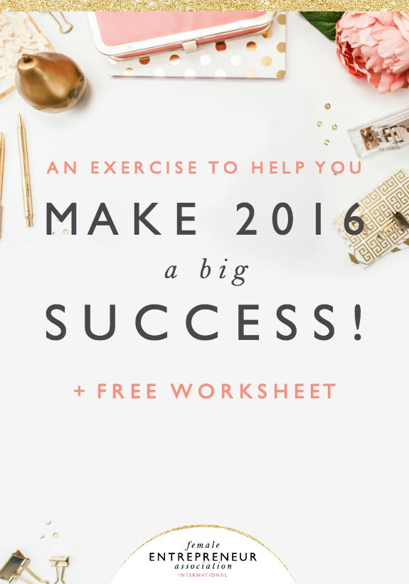 An exercise to help all of you make 2016 a Big Success!