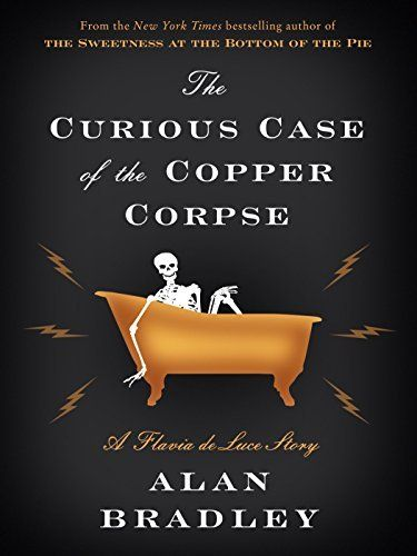 13 best books i want to read images on pinterest mystery books the curious case of the copper corpse a flavia de luce story kindle single fandeluxe Image collections