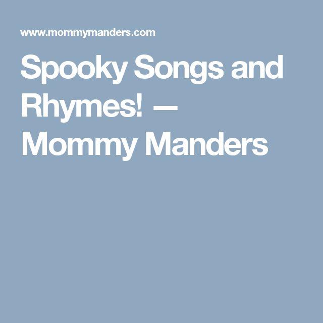 Spooky Songs and Rhymes! — Mommy Manders