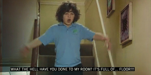 That's how I feel when my room is tidy.. Ben - Outnumbered