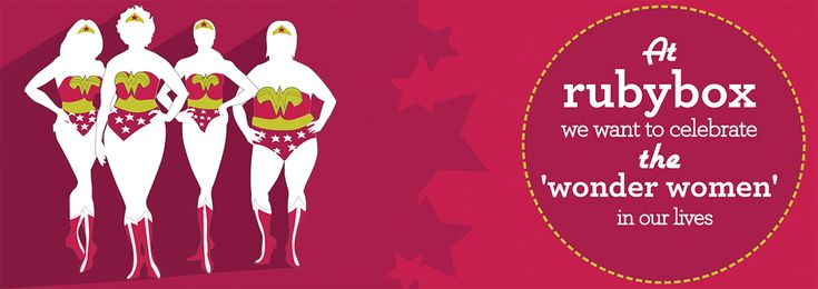 Celebrating all the 'Wonder Women' at rubybox for the month of August