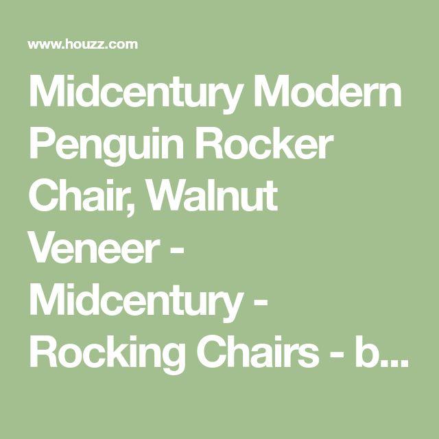 Midcentury Modern Penguin Rocker Chair, Walnut Veneer - Midcentury - Rocking Chairs - by The Khazana Home Austin Furniture Store