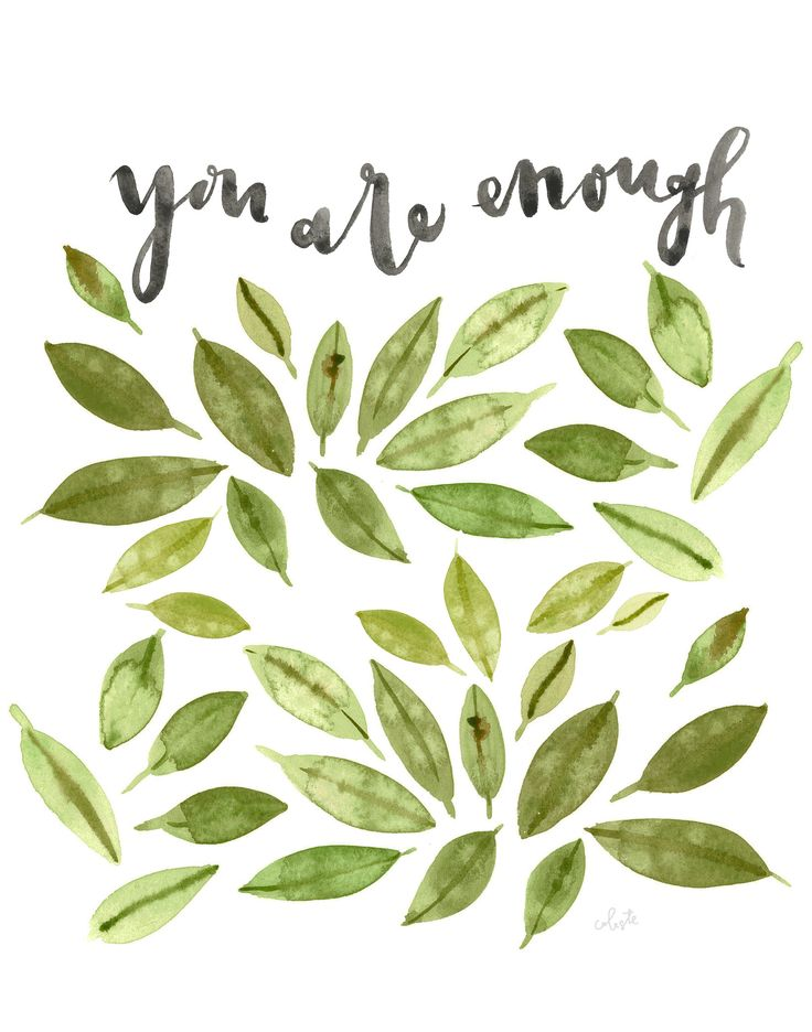 "A copy of my original watercolor of the quote ""you are enough""- printed on HQ 100# matter poster paper OR you have the option to print on Fine Art Textured Watercolor Paper to give the illusion as if"