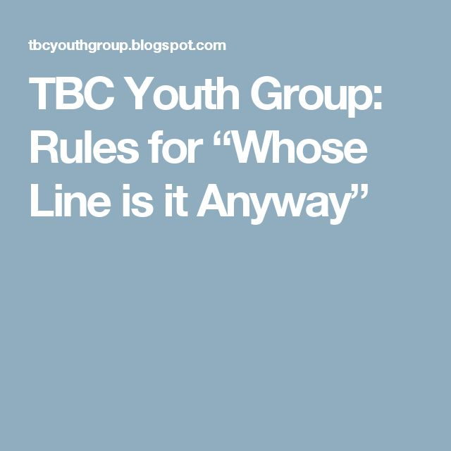 "TBC Youth Group: Rules for ""Whose Line is it Anyway"""