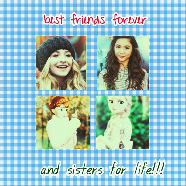 Best friens forever and sisters for life