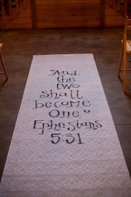 Bible Verse ♥this would be cute to have at the end of the aisle