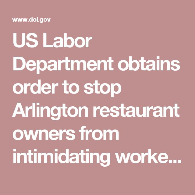 US Labor Department obtains order to stop Arlington restaurant owners from intimidating workers who cooperate with federal investigators | United States Department of Labor