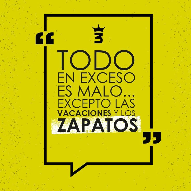 #3Hermanos #Zapatos #Frases