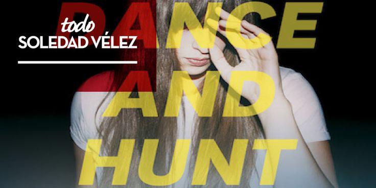 """Soledad Veléz desvela portada y tracklist. el disco al completo de la artista chilena, """"Dance and Hunt"""", llegará el próximo 11 de marzo"""