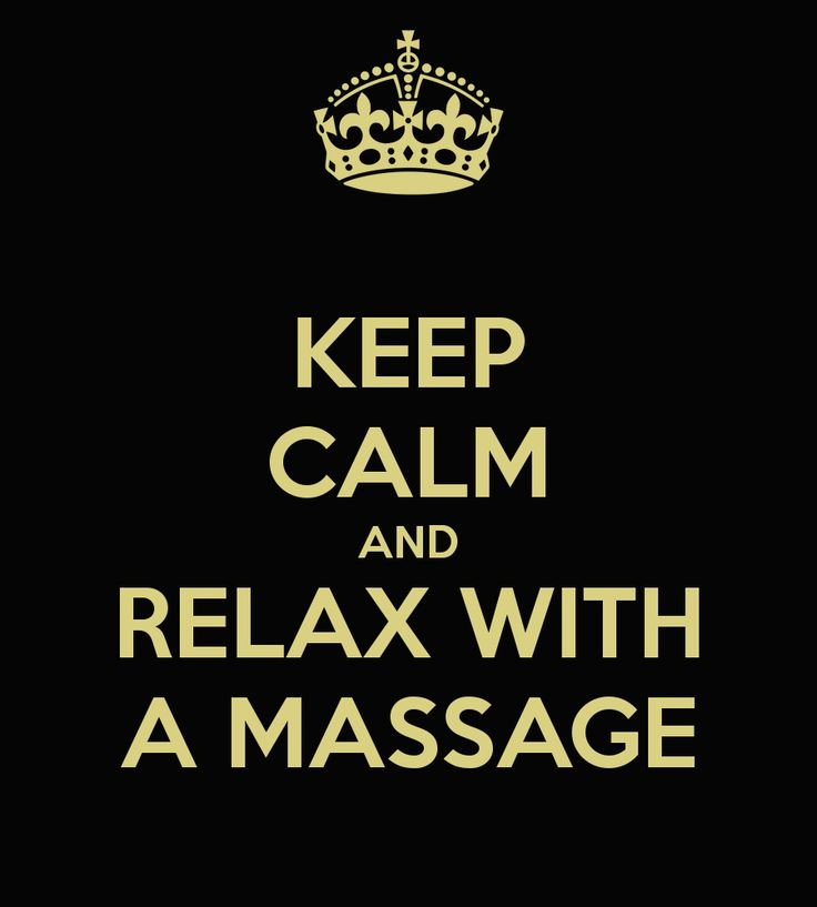 Keep Calm and Relax With a Massage