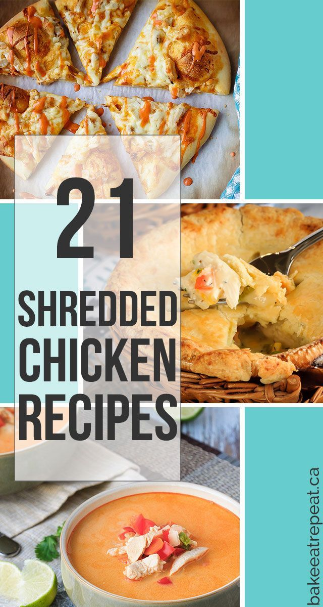 21 Shredded Chicken Recipes to use up leftover cooked, shredded chicken, or store-bought rotisserie chicken.