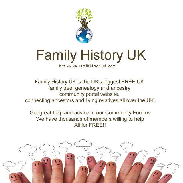Family History UK is the UK's biggest FREE UK   family tree, genealogy and ancestry   community portal website,   connecting ancestors and living relatives all over the UK.    Get great help and advice in our Community Forums  We have thousands of members willing to help  All for FREE!!