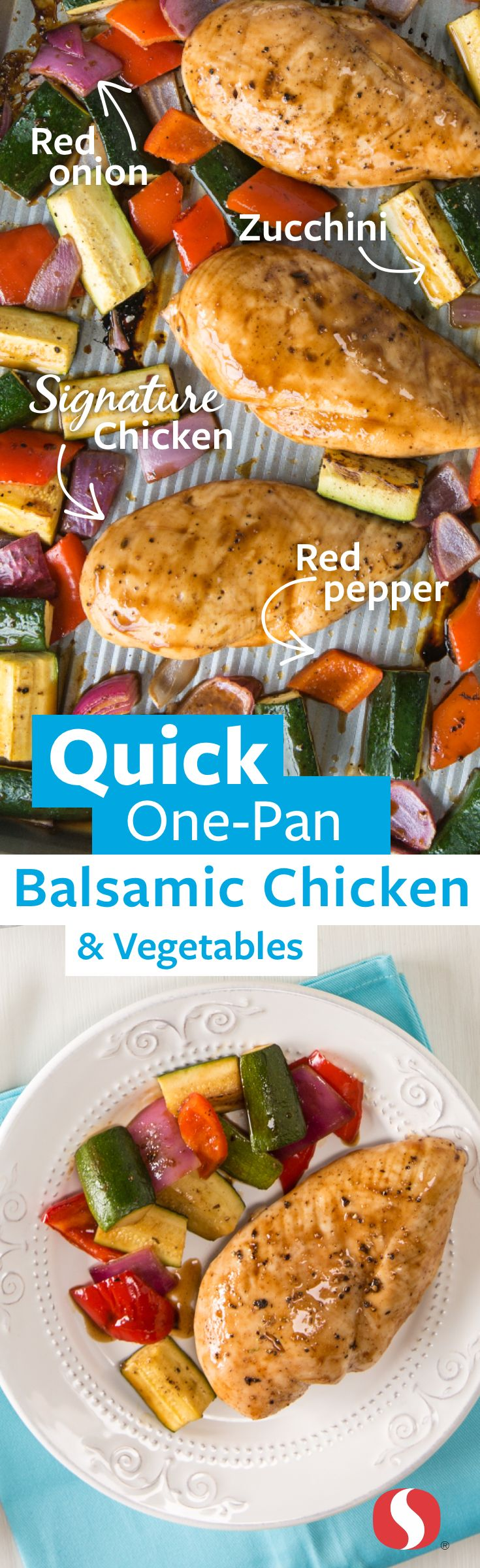 One Pan Balsamic Chicken and Vegetables— Simplify weeknight meal planning with this easy one-pan recipe. Packed with lean protein-rich Signature Farms™ quality chicken breasts and produce, this dish is full of flavor and nutrients!