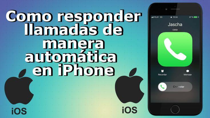 Como activar o desactivar la respuesta automática de llamadas ✅ en tu iPhone con iOS 11 o posterior. #iPhone #iPad #iOS #Apple downloadsource.es