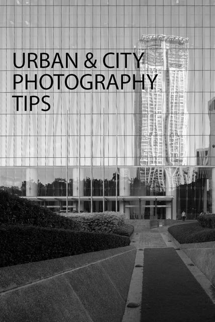 Urban and City Photography Tips