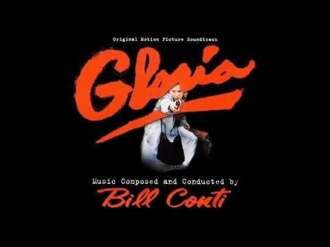 Bill Conti Reunion And Finale Gloria 1980 Youtube In 2021 Bill Conti Soundtrack Soundtrack Music