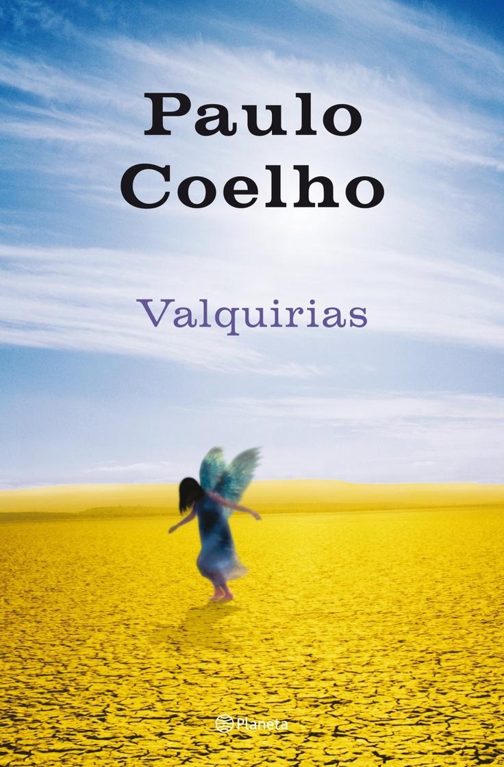 """Valquirias"" - Paulo Coelho | La novela inédita de Paulo Coelho."