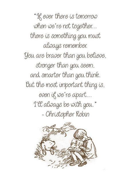 Braver Smarter Quote~ Christopher Robin | Flickr - Photo Sharing!