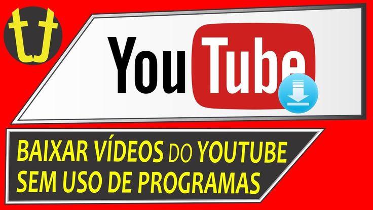 Como Baixar Um Video Musica Do Youtube Sem Programa 2019 Com