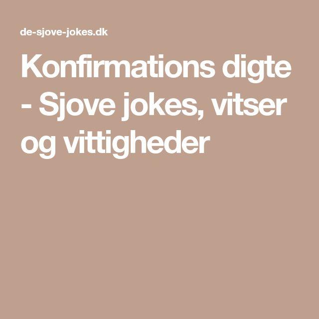 Konfirmations digte - Sjove jokes, vitser og vittigheder