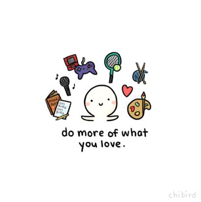 do more of what you love lovely pretty cute nice beautiful enjoy happy life love sweet heee cute smile smiles cute stuff