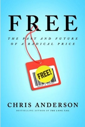Free - Chris Anderson a must-read book for all marketers and for people that want's to know everything about one of the coolest way of make marketing: give something for FREE