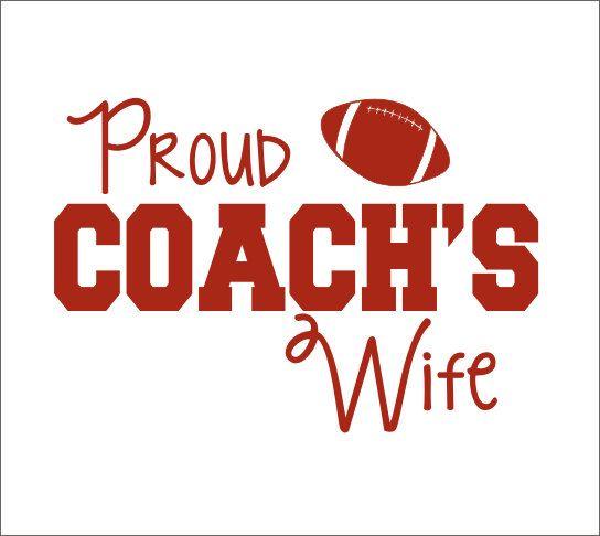 Proud Football Coach's Wife Car Decal Coach's Wife Decal Football Decal Football Coach Wife Decal Car Window Decal Vinyl Car Decal Custom by CustomVinylbyBridge on Etsy https://www.etsy.com/listing/216357837/proud-football-coachs-wife-car-decal