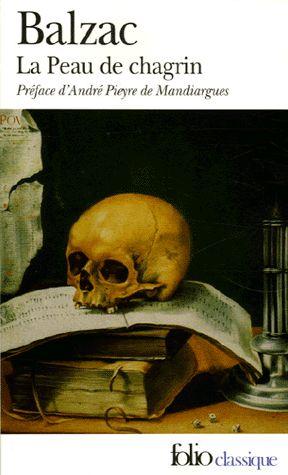 La Peau de chagrin, 1831, Honoré de BALZAC