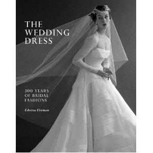 #designer handbagsThe Wedding Dress: 300 Years of Bridal Fashions (Hardcover)