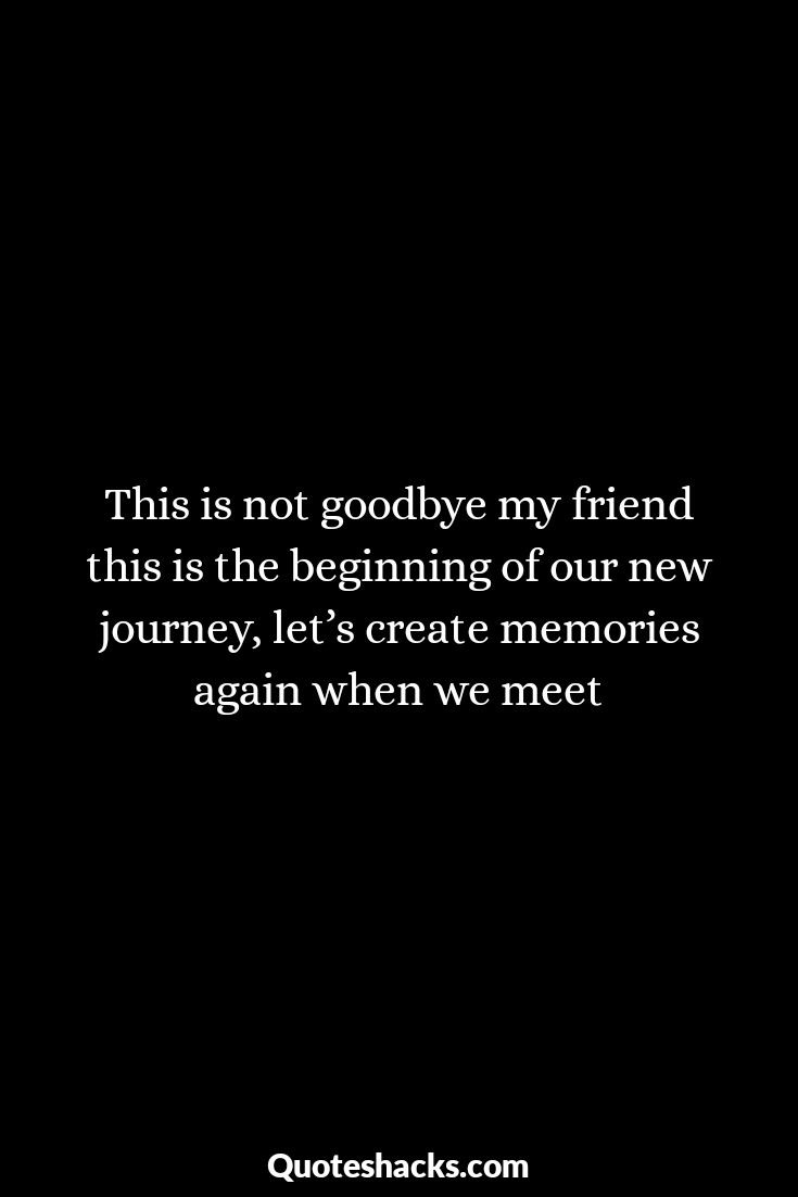 30 Beautiful Goodbye Quotes For Friends Goodbye Quotes For Friends Goodbye Quotes Goodbye Quotes For Coworkers