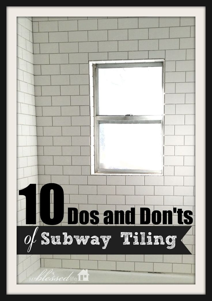 10 Dos and Don'ts of Subway Tiling A Tub Surround   MyBlessedLife.net