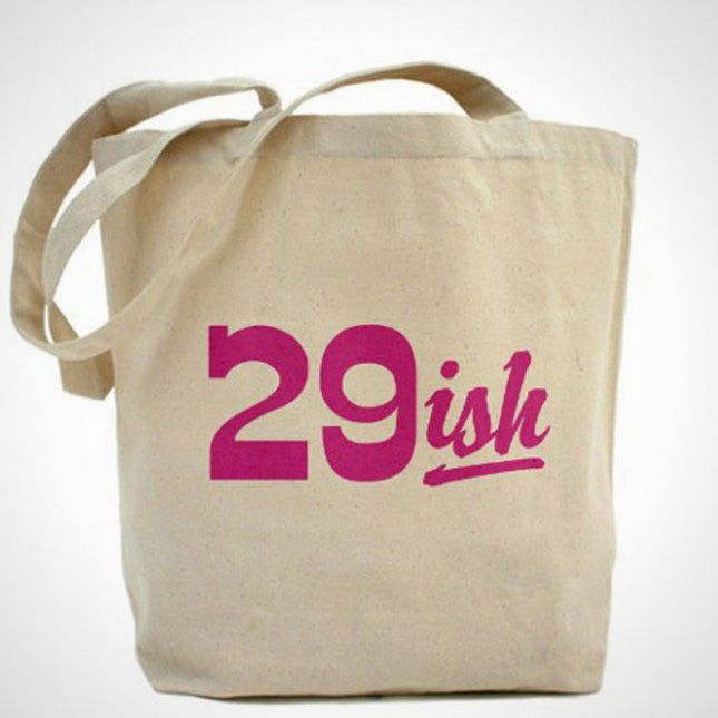 30th Birthday Gift Ideas: 29ish Tote Bag for Birthday Girl #birthdayideas #partyideas #giftideas