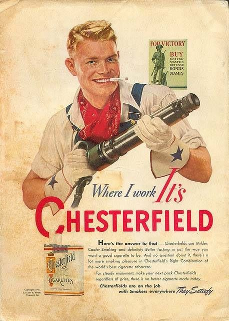 Chesterfield  vintage advert .  My parents' cigarette of choice until they started smoking filtered cigarette