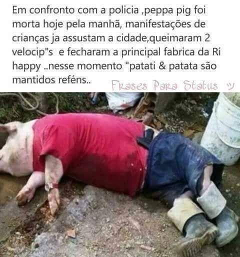 Peppa Pig morre em confronto com a policia