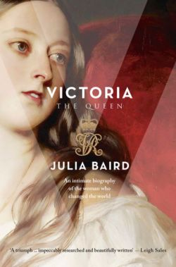 Victoria | Julia Baird : Benn's Books
