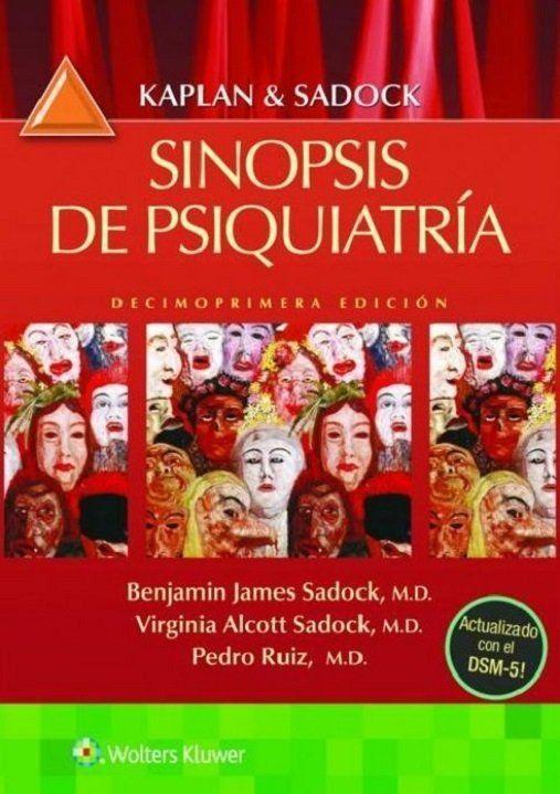 Sinopsis en Psiquiatría 11° Ed. - Kaplan y Sadock   #AZMedica #LibrosdePsiquiatria #Psiquiatria