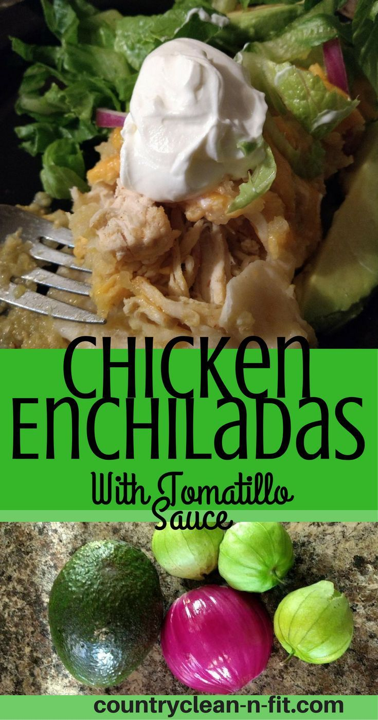Homemade recipe for Chicken Enchiladas with Tomatillo Sauce. Whole ingredients, easy to follow recipes. Ready in under an hour!