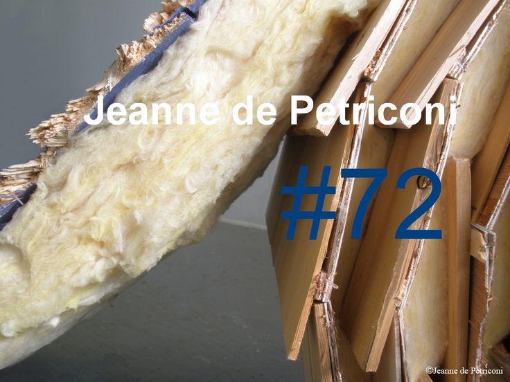 Le Musée présente #72 : une sculpture, les plans d'élévation d'une maison de Saint-Jean-Port-Joli - d'où la sculpture prend ses sources - qui illustrent une soustraction par déchirure et une pièce sonore : l'enregistrement provenant du son direct du processus d'enroulement de #72. La sculpture #72 est une réalisation de Jeanne de Petriconi dans le cadre des Pépinières européennes pour jeunes artistes, en 2010, à Est-Nord-Est. Se termine le : 28 octobre 2016