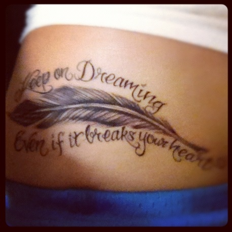 keep on dreaming, even if it breaks your heart