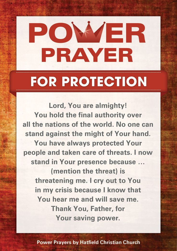 Prayer for protection. Never doubt the power of prayer!